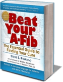 Get up to 50% discount on 'Beat Your A-Fib' by Steve S. Ryan, PhD at A-Fib.com