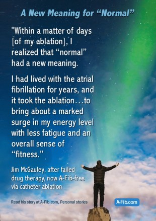 Normal Has A New Meaning For Jim After His Ablation Atrial