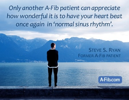 Click image to read Steve Ryan's personal experience story. at A-Fib.com
