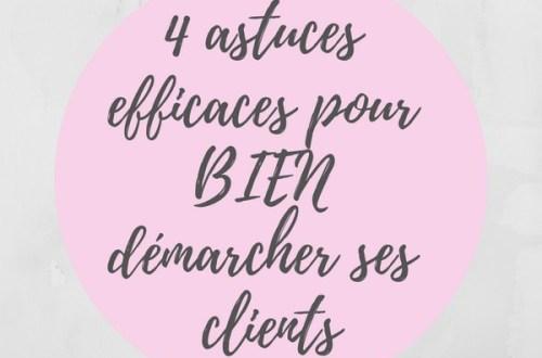 4-astuces-pour-bien-demarcher-ses-clients
