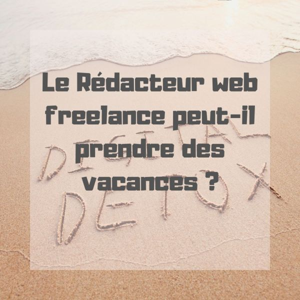redacteur-web-freelance-vacances