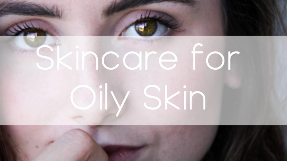skincare and makeup products for oily skin