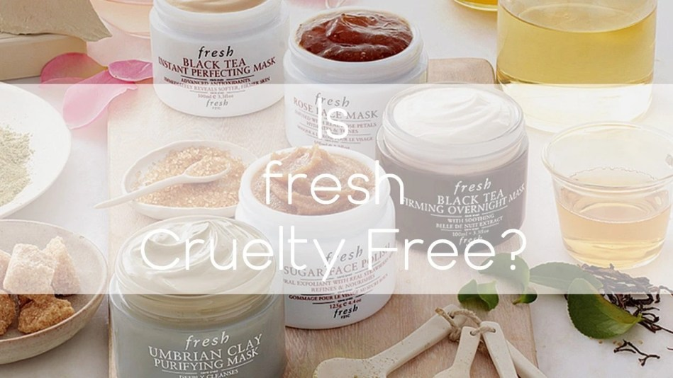 Is Fresh Cruelty-free? - A-Lifestyle