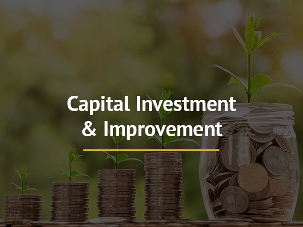 Capital Investment & Improvement