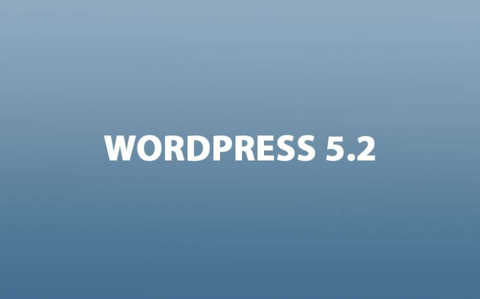 WordPress 5.2 is coming!