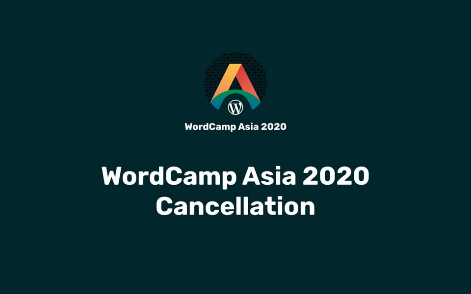 WordCamp Asia 2020 is canceled