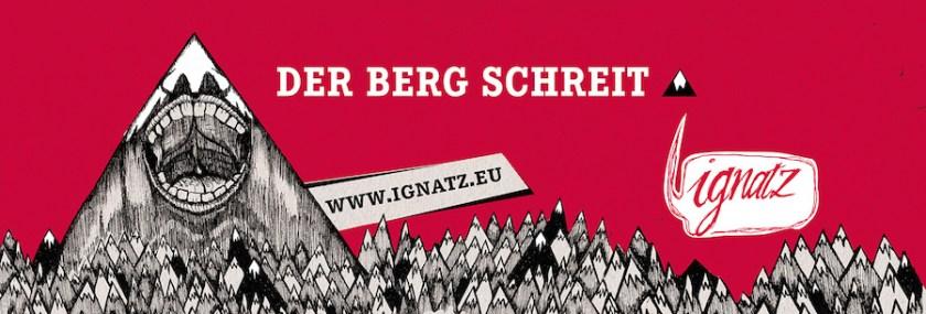 Ignatz - der Berg Schreit Banner_900px