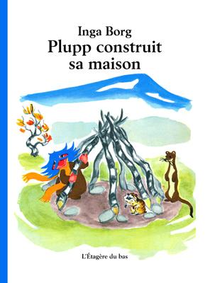 plupp-construit-sa-maison