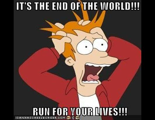 Image result for end of the world meme