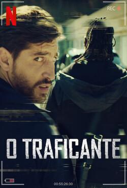 O Traficante 1ª Temporada Completa Torrent (2021) Dublado 5.1 WEB-DL 1080p – Download
