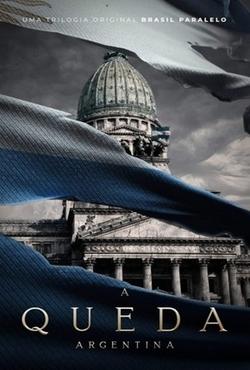 A Queda Argentina Torrent (2021) Nacional WEB-DL 720p - Download