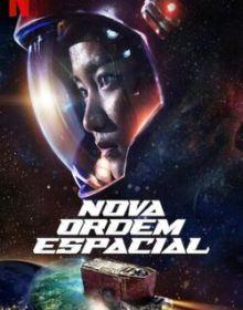 Nova Ordem Espacial – Dublado WEB-DL 720p / 1080p