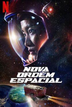 Nova Ordem Espacial Torrent (2021) Dual Áudio 5.1 / Dublado WEB-DL 720p e 1080p – Download