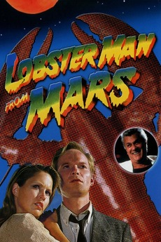 ‎Lobster Man from Mars (1989) directed by Stanley Sheff ...