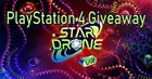 PlayStation 4 Giveaway - StarDrone VR [Ends 2/8] {WW}