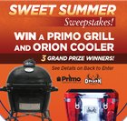 Sweet Summer Sweepstakes. Win a grill, Orion cooler and 12 bottles of maple syrup! THREE Winners {US} (9/28/17)