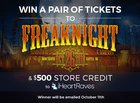Two Tickets to Freaknight + $500 Store Credit to iHeartRaves {??} (10/11/2018)