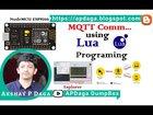 IOT#23 NodeMCU ESP8266: MQTT communication using Lua Program | Tutorial | Source code | Video | APDaga | DumpBox