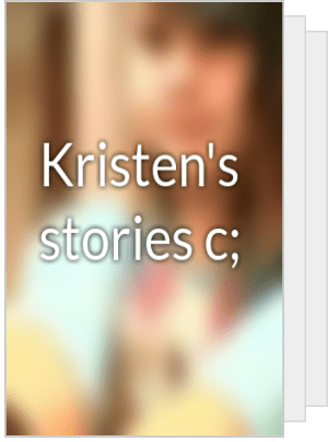 Kristens Stories C