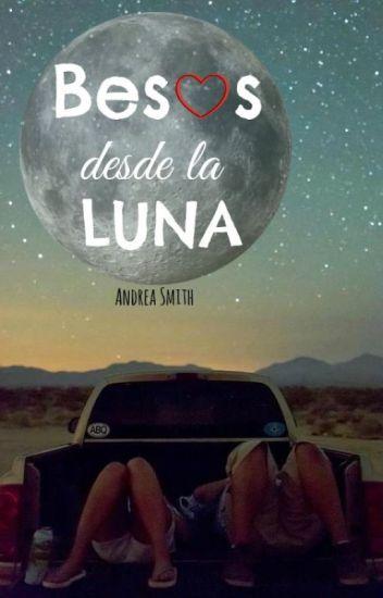 Besos desde la Luna de Andrea Smith