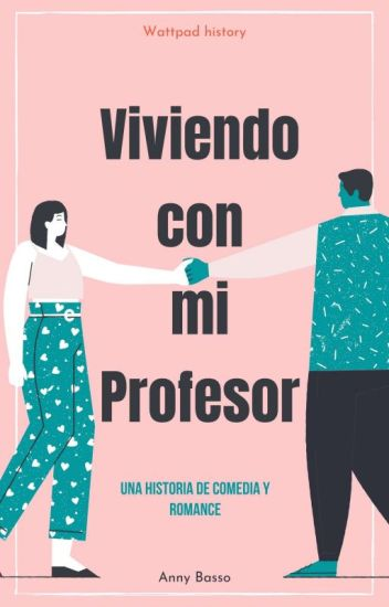 Viviendo con mi profesor de Anny Basso