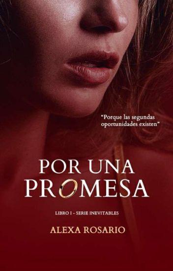 Por una promesa (Saga Inevitables 1) de Sophia Adames