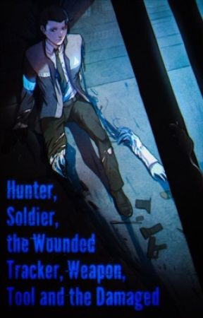 Alive Or Machine Connor Male Reader X RWBY Chapter 2 Wattpad