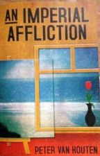 An Imperial Affliction Wattpad