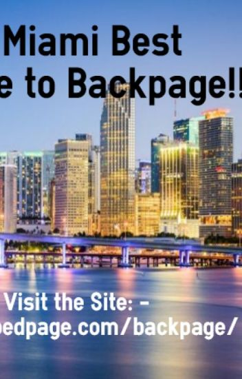 Backpage Miami Best Alternative To Backpage