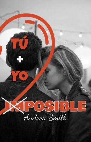 Tu + Yo = Imposible de Andrea Smith