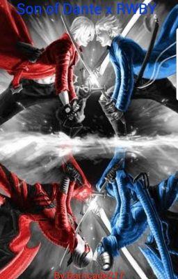 Devil May Cry son of Dante x RWBY - DarkSolaris - Wattpad