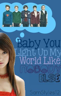 Baby You Light Up My World Like Nobody Else - Self-Defense ...
