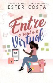 Entre o Real e o Virtual [Em Revisão]