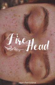 Fire Head ☞ H.S