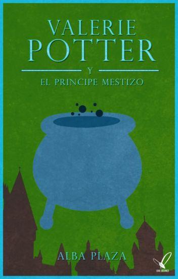 Valerie Potter y el príncipe mestizo (saga Valerie 4) de Azkaban de Alba Plaza