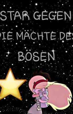 Star Gegen Die Mchte Des Bsen Laurabooklove Wattpad