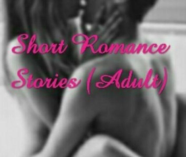 Short Romance Stories Adult