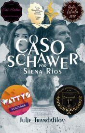 O Caso Schawer por Siena Rios