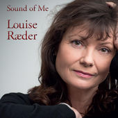 Sound of Me, Louise Raeder