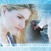The Miracle - Through the Eyes of the Apostle Peter, Jenny Phillips