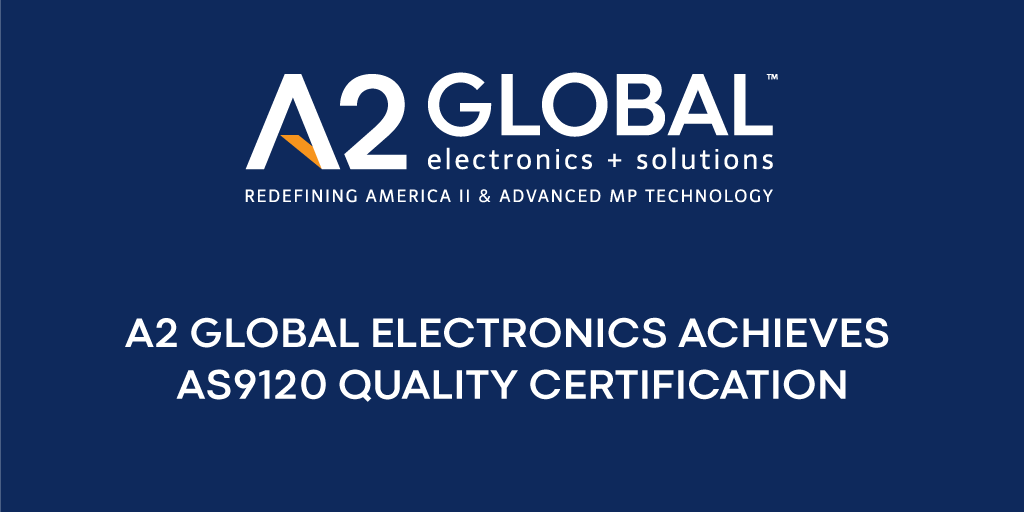 A2 Global Achieves AS9120 Quality Certification