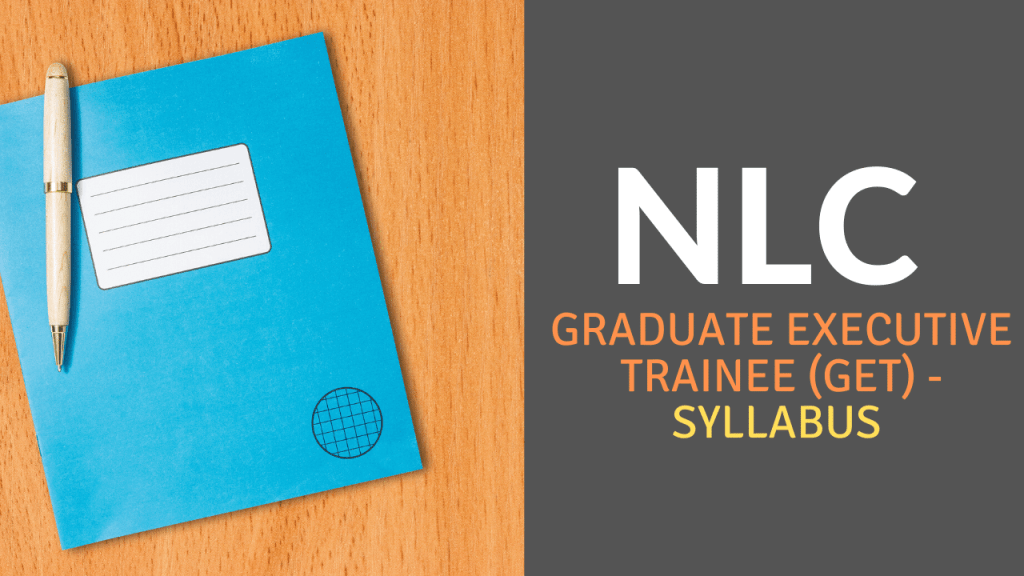NLC Graduate Executive Trainee (GET) Syllabus 2020