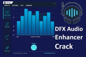 DFX Audio Enhancer 13.025 Crack Plus Keygen Full Version Download