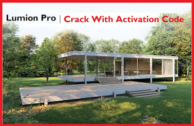 Lumion Pro 9 Crack With Activation Code Download