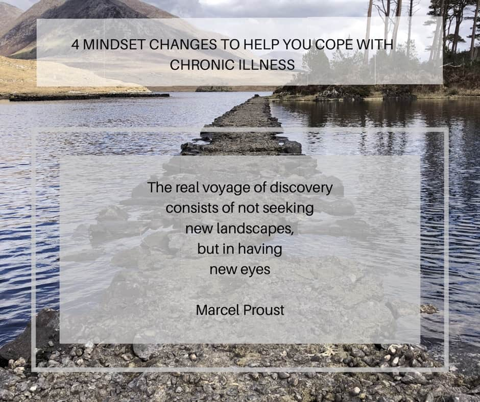 4 mindset changes that can help you cope with Chronic Illness