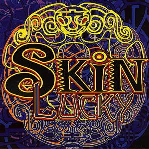 4. Skin, Lucky