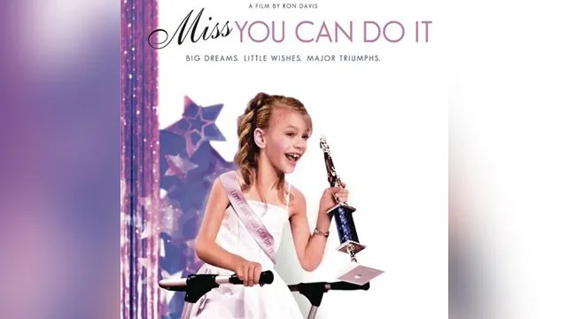 Miss You Can Do It - Big Dreams, Little Wishes, Major Triumphs