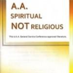AA – Spiritual Not Religious