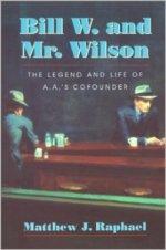Bill W and Mr Wilson