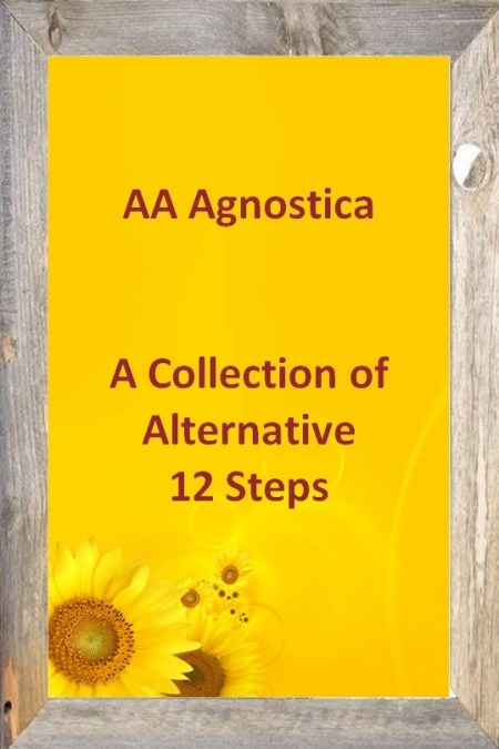 A Collection of Alternative 12 Steps